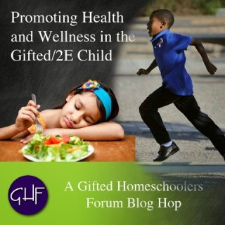 https://giftedhomeschoolers.org/blog-hops/promoting-health-wellness-gifted-2e-child/
