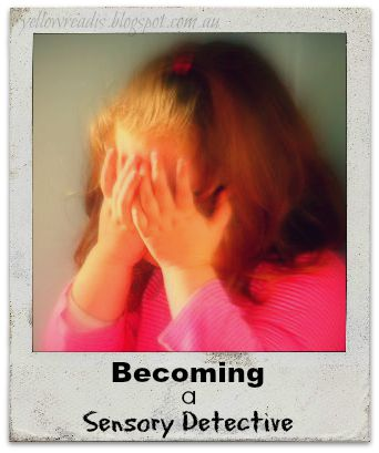 Becoming a Sensory Detective, yellowreadis.com Image: Child covering their face