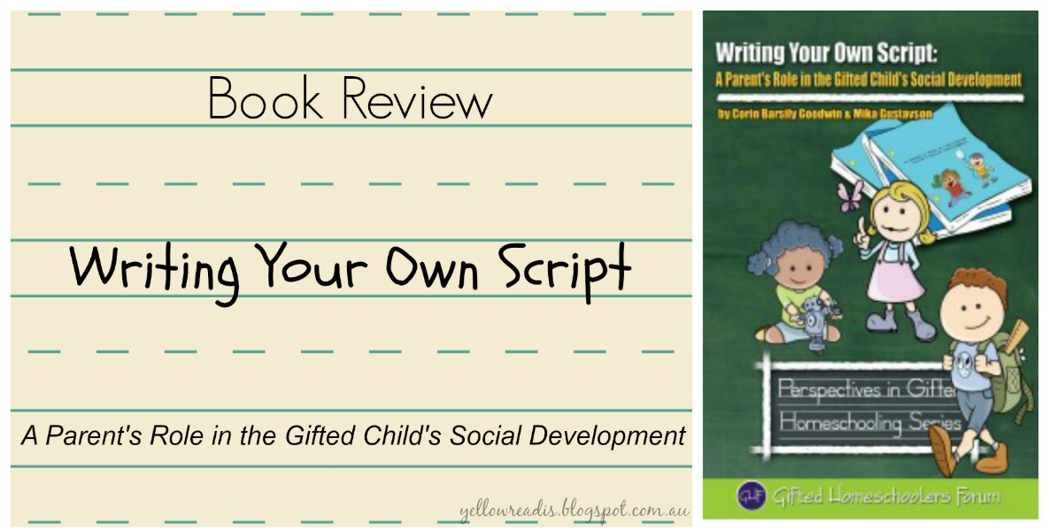 Book Review: Writing Your Own Script, A Parent's Role in the Gifted Child's Social Development, yellowreadis.com Image book cover artoon children