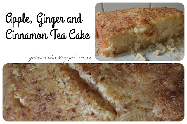 Apple Ginger and Cinnamon Tea Cake. yellowreadis.com. Image: Two pictures of tea cake
