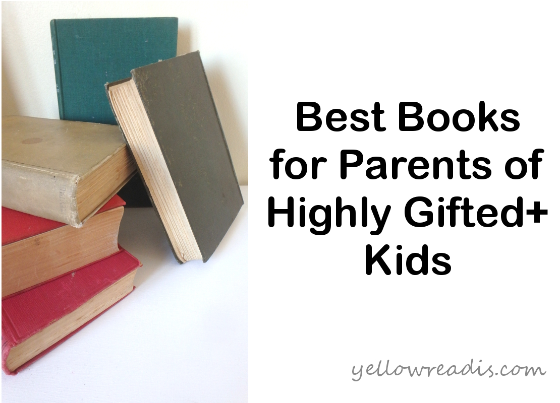 Test: Best Books for Parents of HG+ Kids | yellowreadis.com Image: A pile of five old books