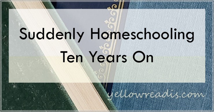 Suddenly Homeschooling Ten Years On, yellowreadis.com Image: Green and gold-enbossed blue books