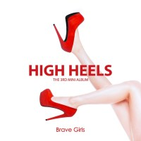 "Reviewish: Brave Girls - ""High Heels"" Falls Flat"