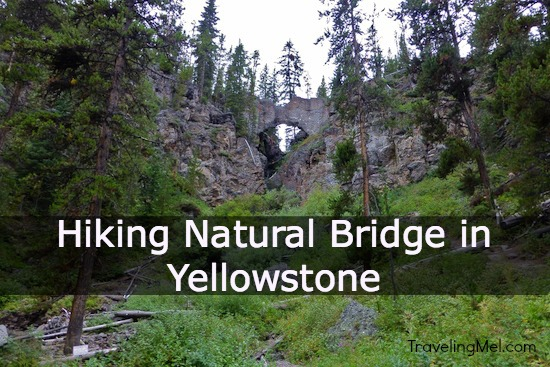 Hiking Natural Bridge Yellowstone