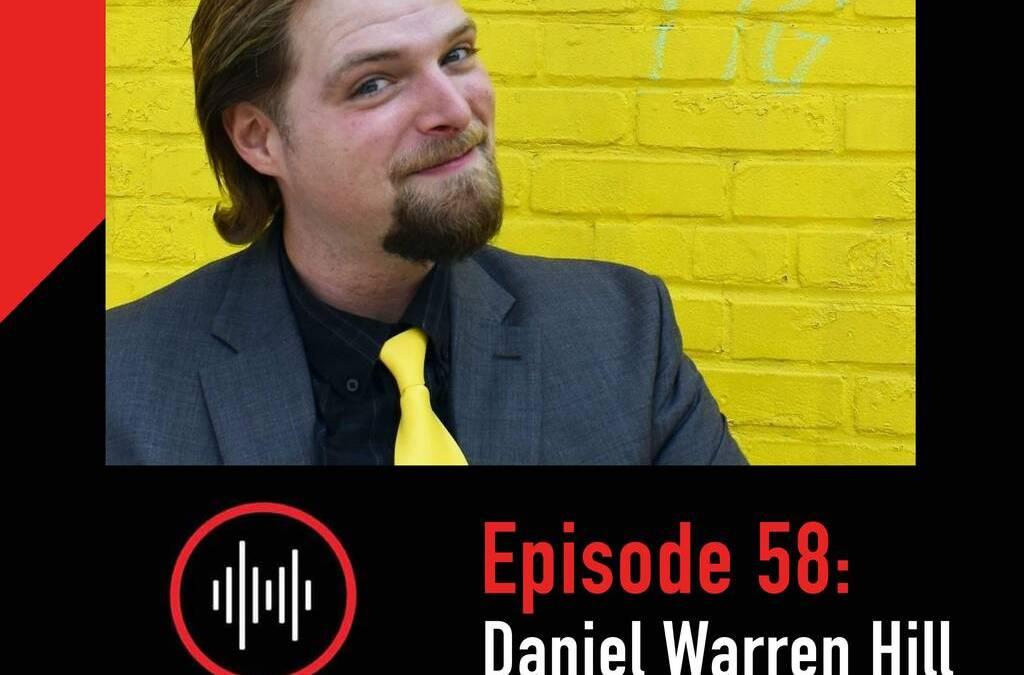 Daniel Warren Hill on Ambition Radio Podcast