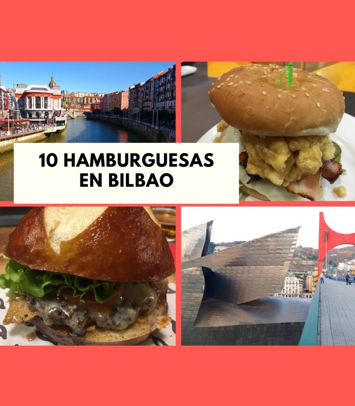 10 Hamburguesas en Bilbao