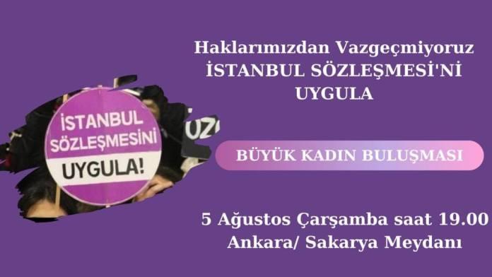 Kadın örgütleri 4-5 Ağustos'ta alanlara çıkıyor