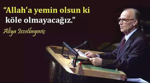 Aliya İzzetbegoviç'ten Türk Milletine Mektup