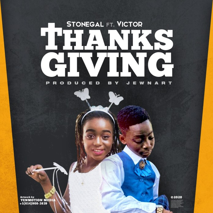 Stonegal ft Victor - Thanksgiving (Prod. by JewNart)