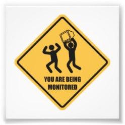 you_are_being_monitored_photographic_print-rc37025eadbad4755b5f0bb1dd5cb5282_a0ib_8byvr_324