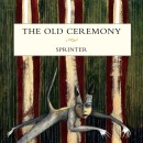 Pre-Order The Old Ceremony's New Album Sprinter