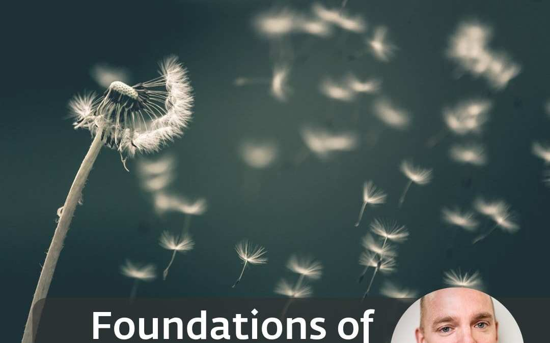 Foundations of Mindfulness – 9 week course