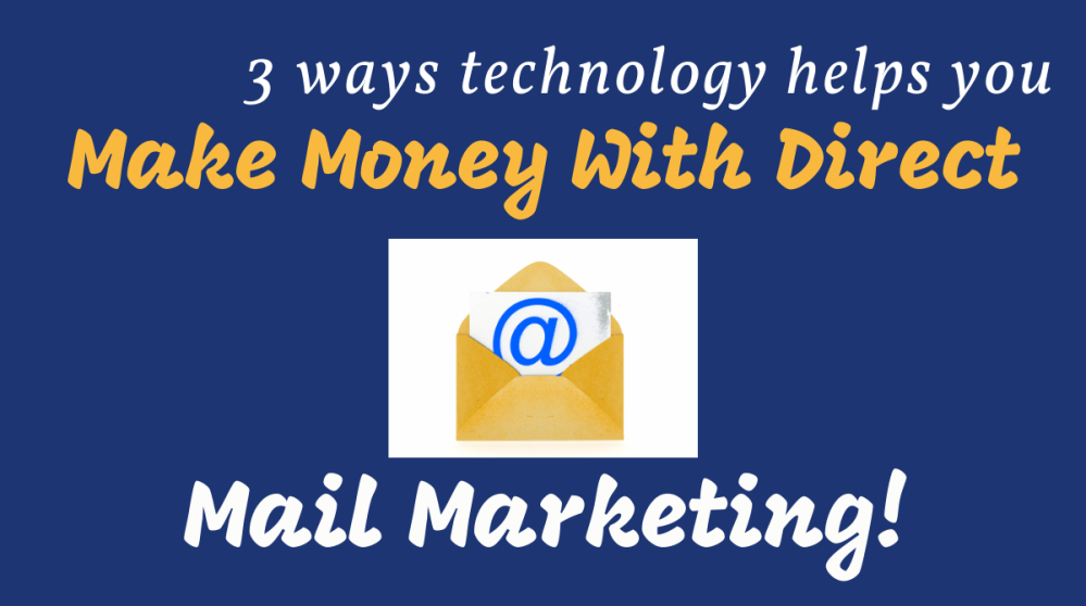 Make Money With Direct Mail Marketing