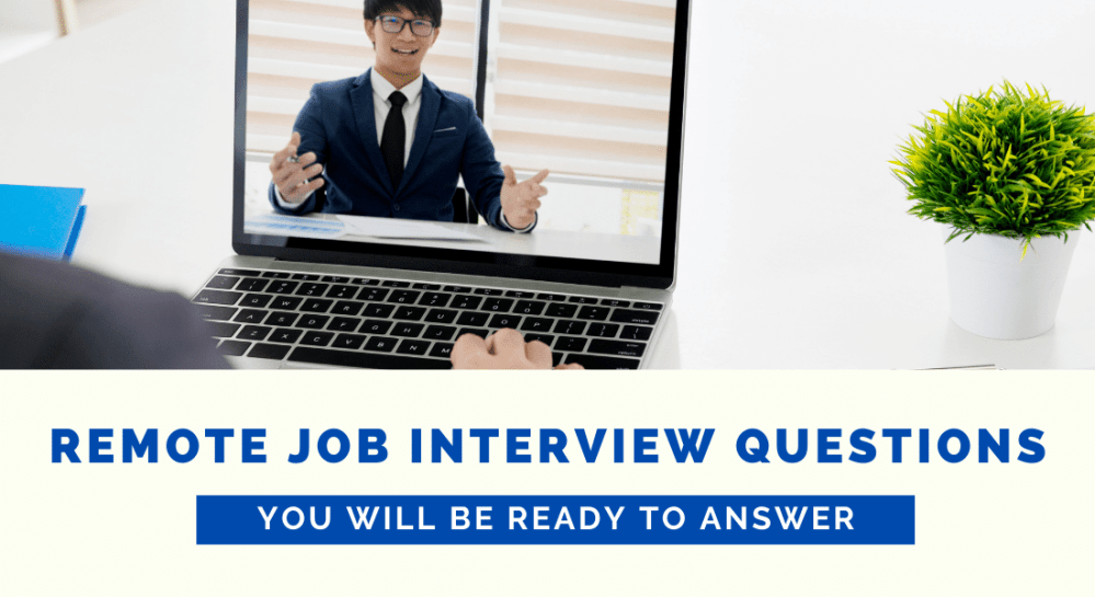 Remote Job Interview Questions