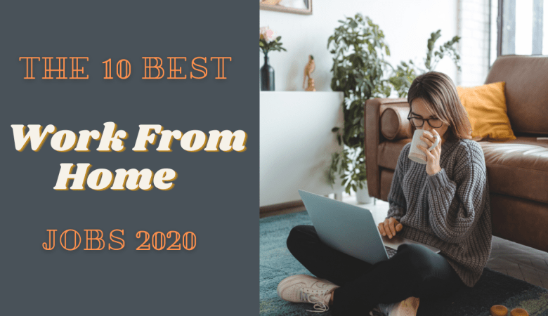 Best Work From Home Jobs 2020