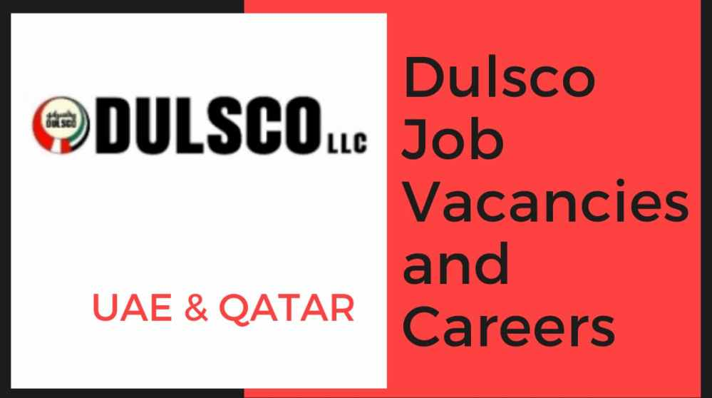 Dulsco Job Vacancies