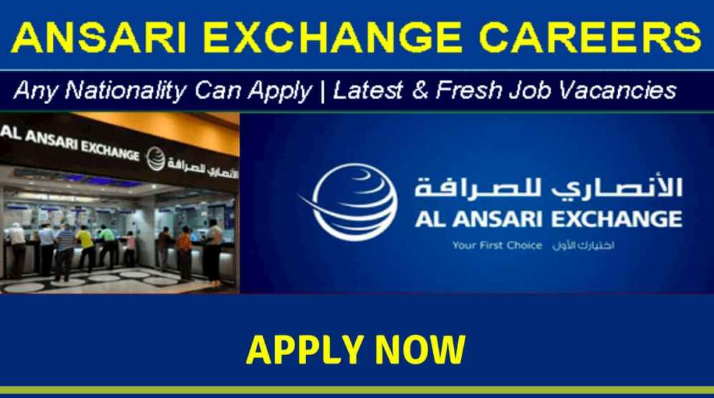 Al Ansari Exchange Job Vacancies
