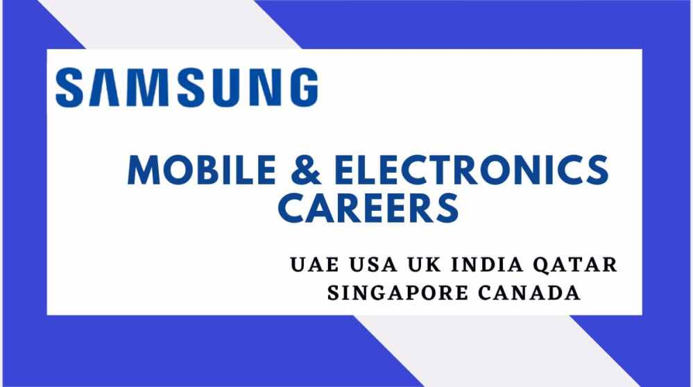 Samsung Mobile and Electronics Careers