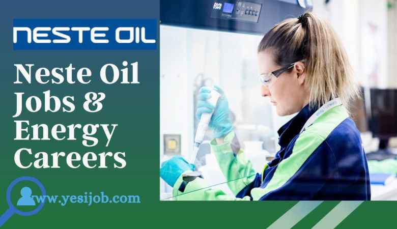 Neste Oil Jobs & Energy Careers