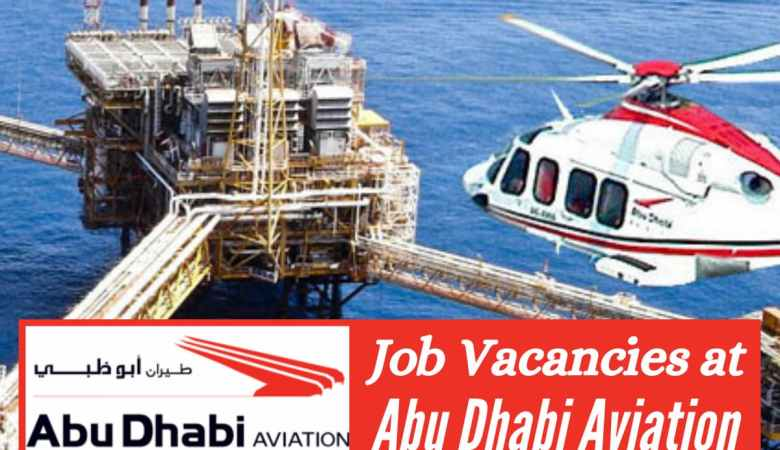 Job Vacancies at Abu Dhabi Aviation