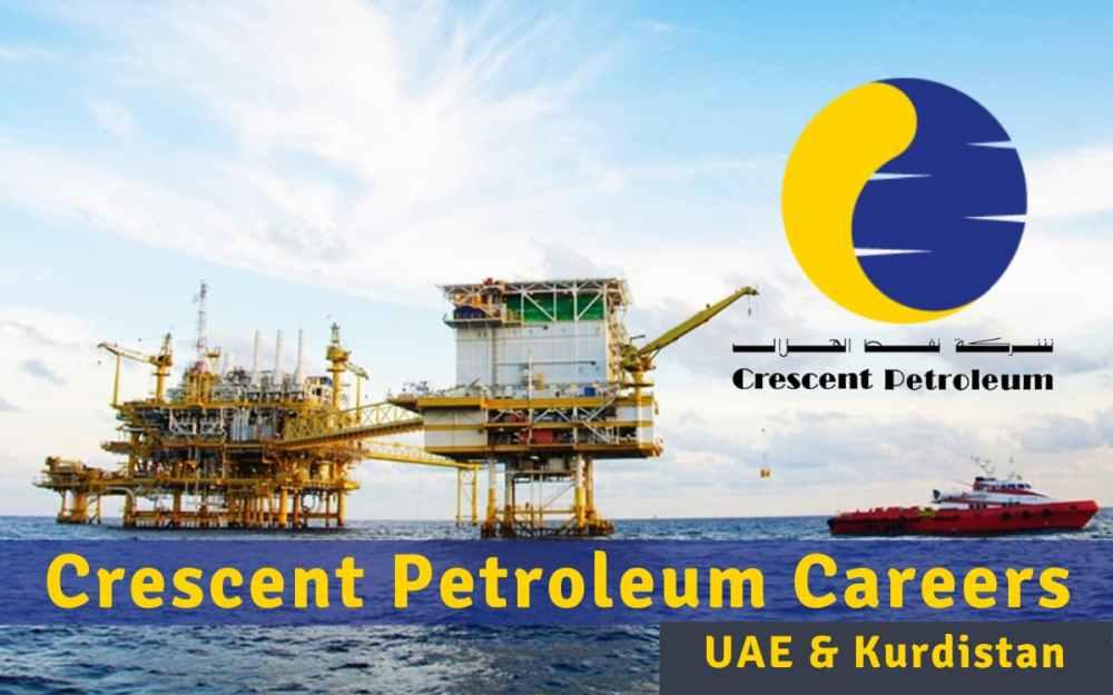 Crescent Petroleum Job Vacancies