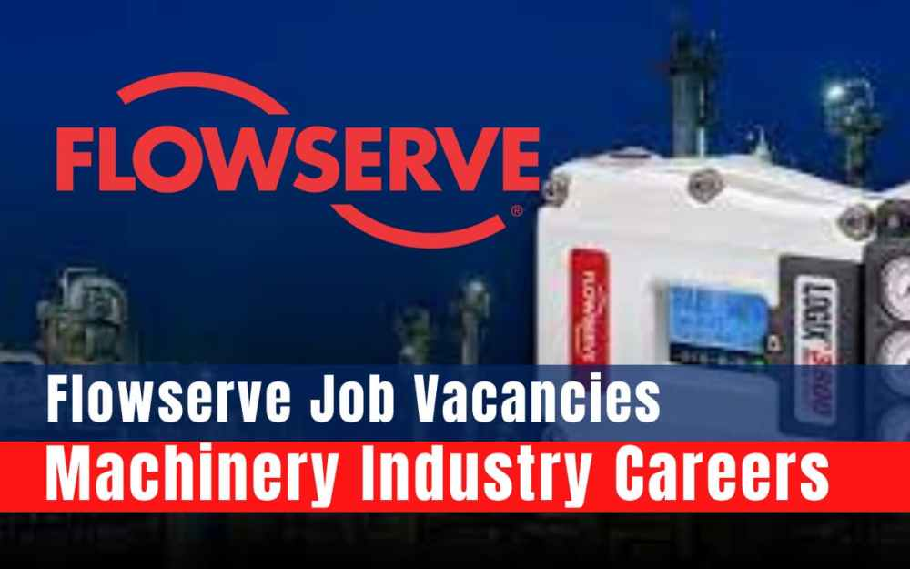 Flowserve Machinery Careers