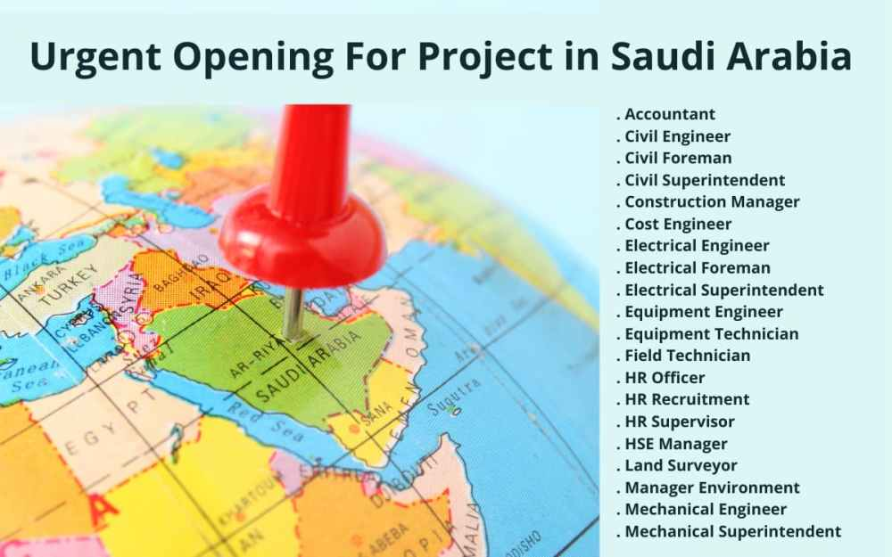 Urgent Opening For Project in Saudi Arabia