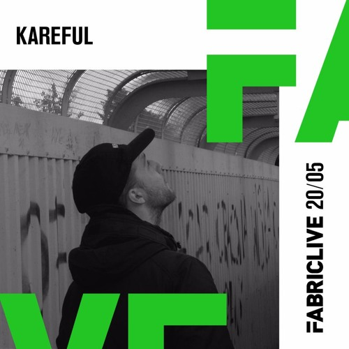 Kareful – FABRICLIVE x Terrorhythm Mix