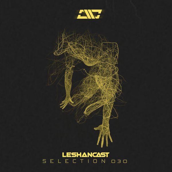 Leshancast – Selection 030