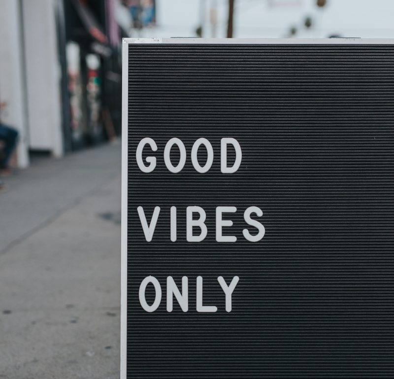 Sign outside bar saying Good Vibes Only