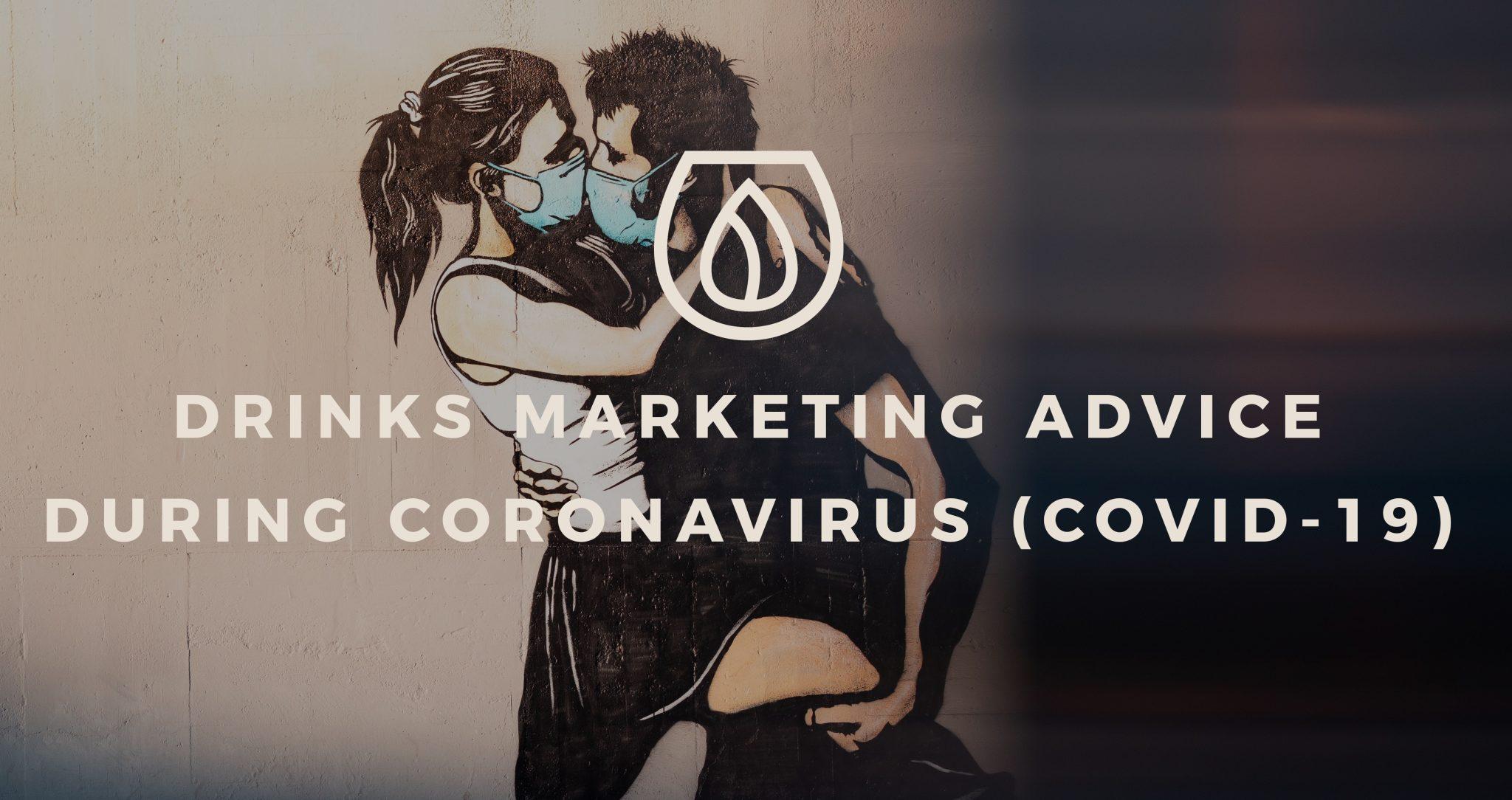Drinks Marketing Advice during Coronavirus (COVID-19) by YesMore drinks marketing agency