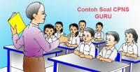 Contoh Soal CPNS Guru dan Jawabannya
