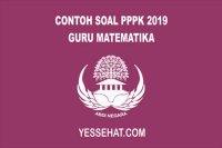 Contoh Soal PPPK Guru Matematika 2019