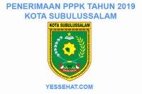 Rekrutmen PPPK / P3K Subulussalam 2019: Persyaratan, Formasi dan Jadwal