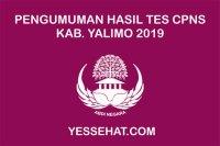 Pengumuman Kelulusan Akhir Tes CPNS Yalimo 2019
