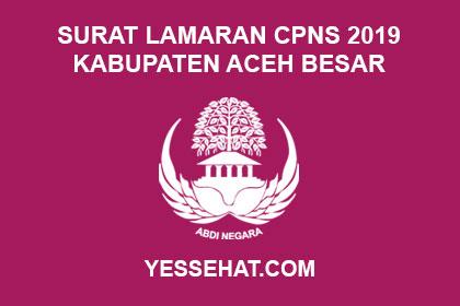 Contoh Surat Lamaran Cpns Kabupaten Aceh Besar 2019