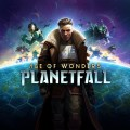 Age of Wonders: Planetfall, Age of Wonders: Planetfall in arrivo il 6 agosto