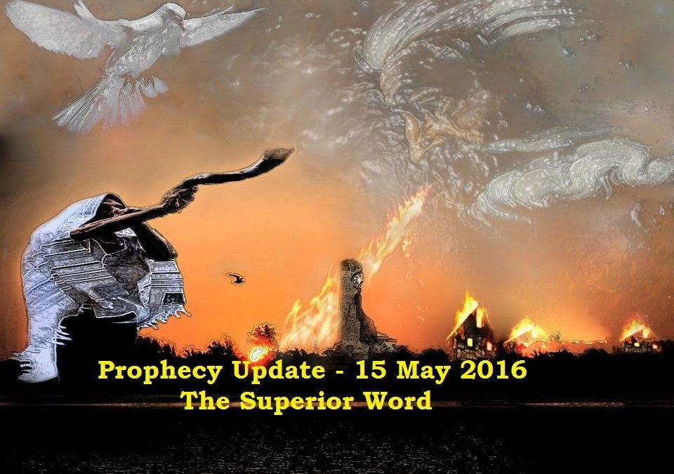 Pro-129 – Prophecy Update, 15 May 2016