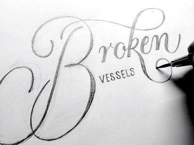 The Broken Vessel..