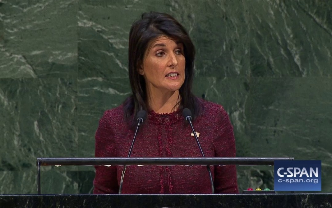 WATCH: Nikki Haley Just Made History with this Speech at the UN General Assembly Defending Jerusalem, the USA and Humanity