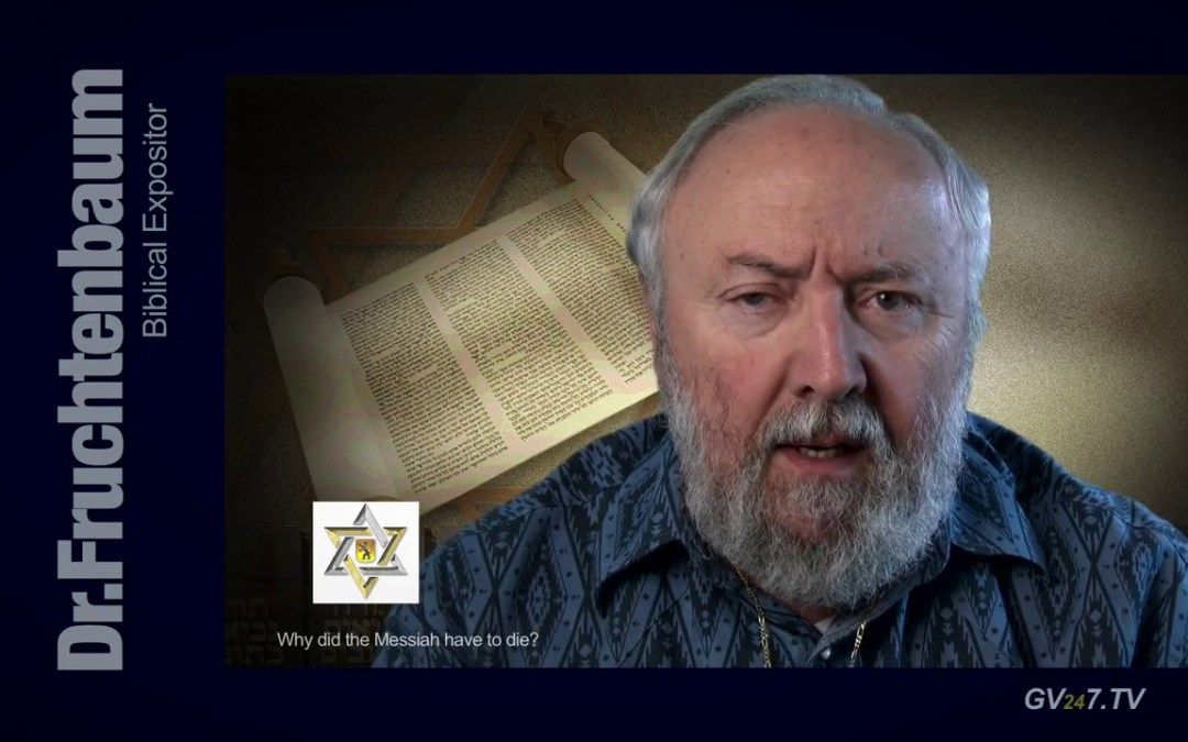 Why did the Messiah (Christ) have to die?