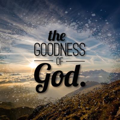 Image result for goodness of god