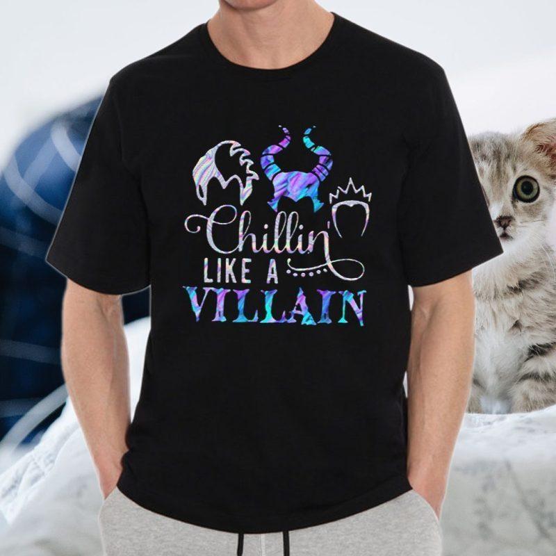 Chillin Like A Villain T-Shirts