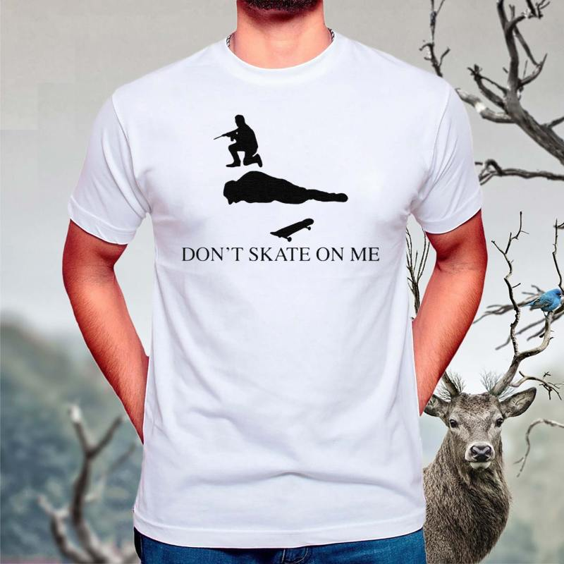 Don't-skate-on-me-shirt