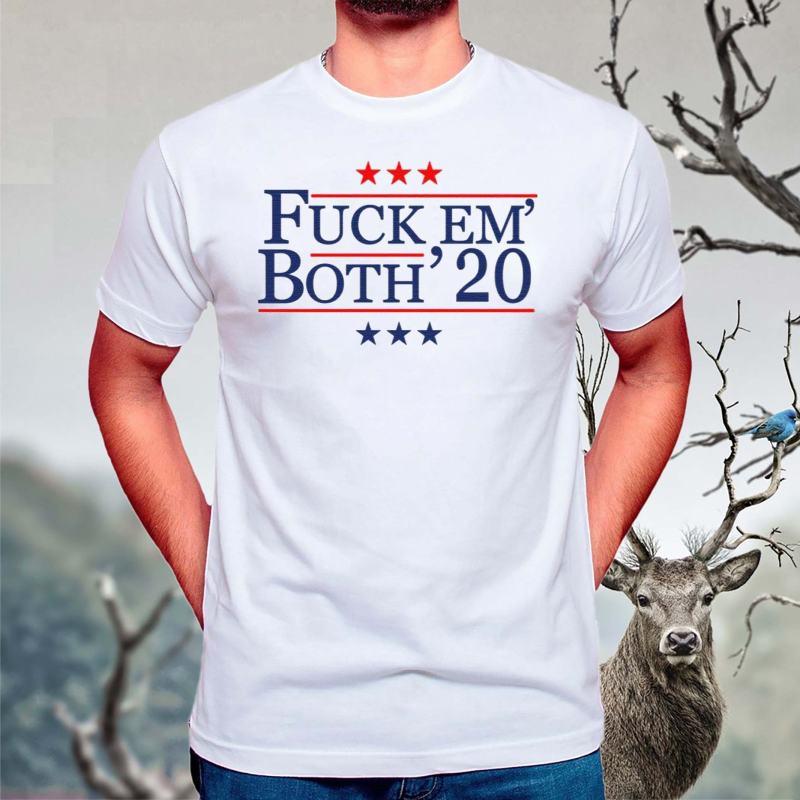Fuck-em-both-2020-shirt
