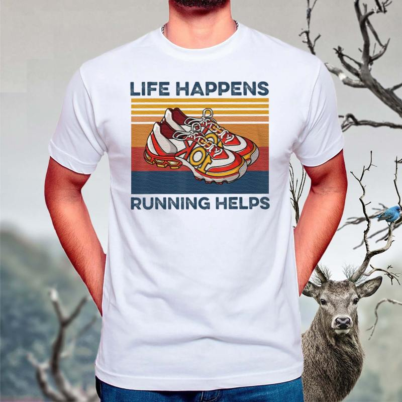 Life-Happens-Running-Helps-Funny-T-Shirts