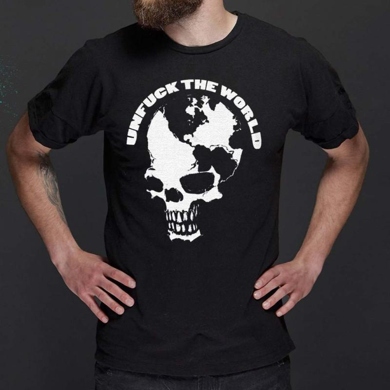 UnFuck-The-World-Skull-T-Shirts