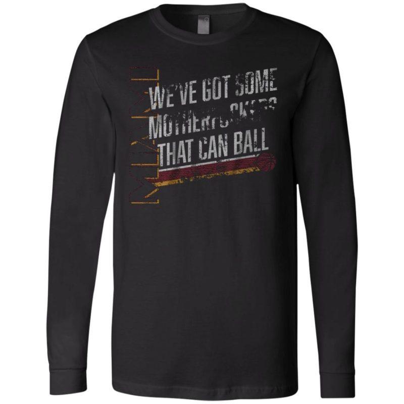 we got some ballers t shirt