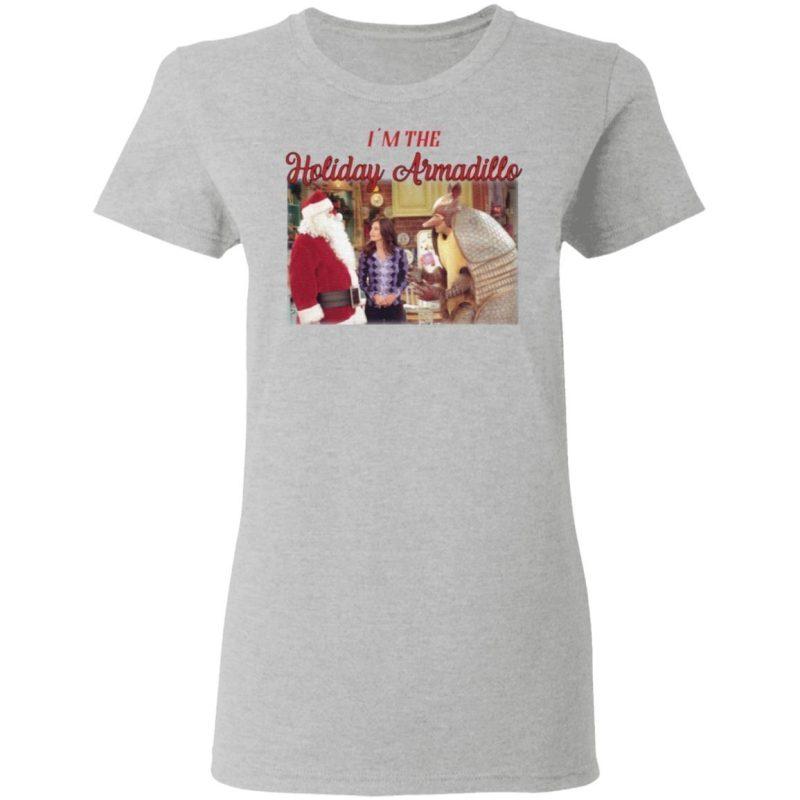 Friends I'm the Holiday Armadillo Christmas T Shirt