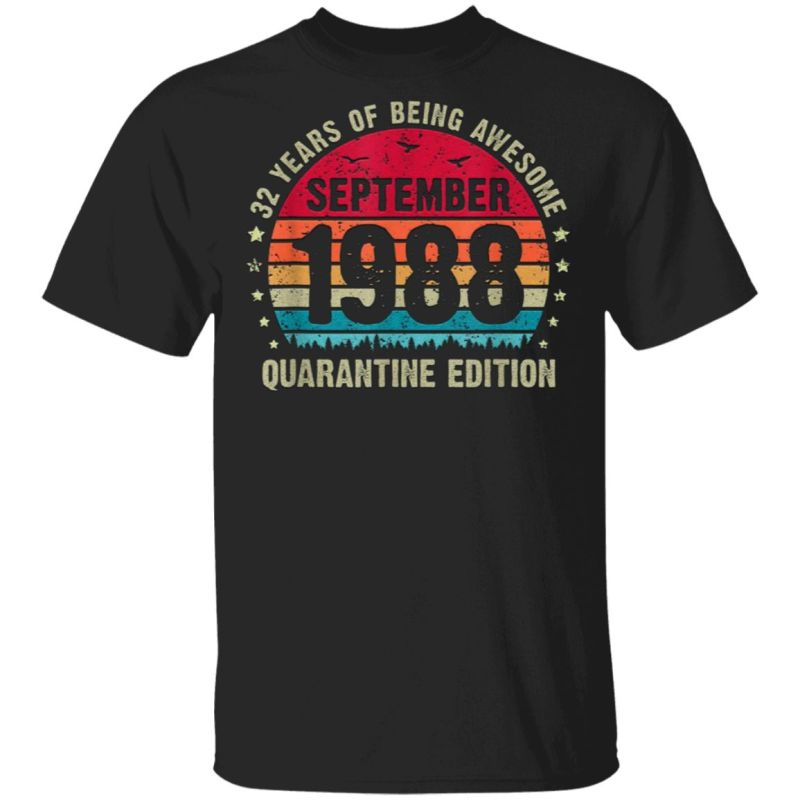 32 Year Old Bday Vintage September 1988 Quarantine Edition T-Shirt